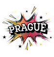 prague comic text in pop art style vector image vector image