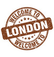 welcome to london brown round vintage stamp vector image vector image