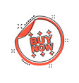 cartoon buy now shopping icon in comic style buy vector image