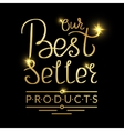 Our best seller products golden handmade lettering vector image vector image