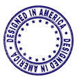grunge textured designed in america round stamp vector image