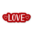 lettering of love in white decorated with hearts vector image vector image