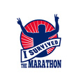 marathon runner i survived vector image vector image