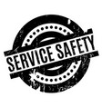 service safety rubber stamp vector image vector image