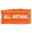 all natural hand drawn isolated label vector image vector image