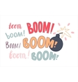 Various lettering Boom and a bomb vector image