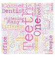 Cosmetic Dentistry A Closer Look text background vector image vector image