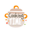 cooking time logo design kitchen emblem with vector image vector image