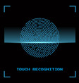 touch identification fingerprint vector image vector image
