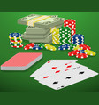 playing cards casino chips and bundle of money on vector image vector image