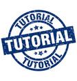 tutorial blue round grunge stamp vector image vector image