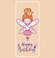 happy birthday with cute fairy card vector image vector image