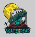 skate until dead vector image vector image