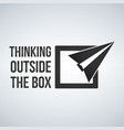 think outside the box concept with frame plane vector image vector image