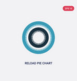 two color reload pie chart icon from user vector image