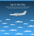 up in sky poster with propeller airplane vector image vector image