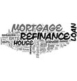 when should you refinance your house text word vector image vector image