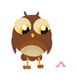 cartoon character owl with worm card vector image