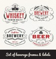 Classic Vintage Beverage Frame and Labels Design vector image vector image