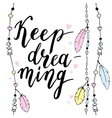 Keep dreaming typography poster in boho style with vector image vector image