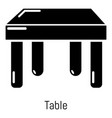 table icon simple black style vector image