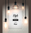 lamps and quote loft style poster vector image