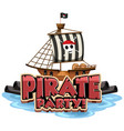 pirate party font banner with a pirate ship vector image