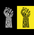 black lives matter fighting fist with words vector image vector image