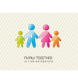 family together vector image vector image