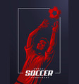 soccer goalkeeper poster vector image vector image