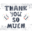 Thank you so much postcard Cute greeting card with vector image vector image