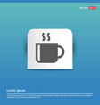 cup of tea icon - blue sticker button vector image