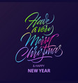have a very merry christmas lettering vector image vector image