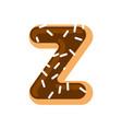 letter z donut font doughnut alphabet sweet vector image