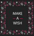 card make a wish candy flowers and dots doodle vector image vector image