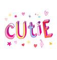 cutie vector image vector image