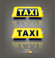 set taxi signs with reflection isolated on vector image