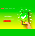 application approve button smartphone accept icon vector image vector image