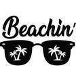 beachin hand drawn motivation quote creative vector image