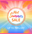 hot summer sale up to 70 percent promotion poster vector image vector image