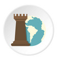globe earth and chess rook icon circle vector image vector image