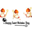 happy saint nicholas or sinterklaas day set vector image vector image