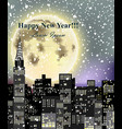 happy new year card with full moon over city vector image vector image