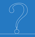 continuous one line question mark drawn concept vector image vector image