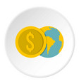 globe and dollar coin icon circle vector image