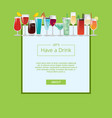 lets have a drink wgeb poster cocktails and vector image vector image