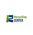 sign for recycling center vector image vector image