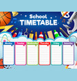 colorful school timetable weekly schedule with vector image vector image