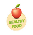 concept of poster of healthy food vector image vector image