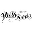 happy halloween handwritten lettering text for vector image
